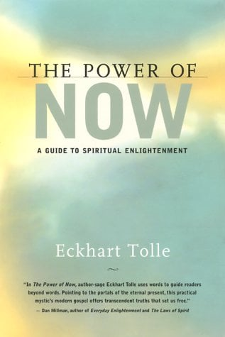 The Power of Now: A Guide to Spiritual Enlightenment 9781577311522
