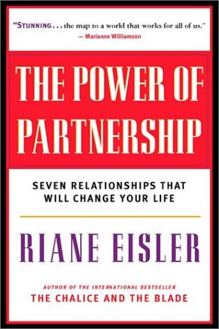 The Power of Partnership: Seven Relationships That Will Change Your Life 9781577314080