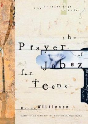 The Prayer of Jabez for Teens 9781576739044