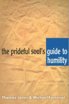 The Prideful Soul's Guide to Humility 9781577821861