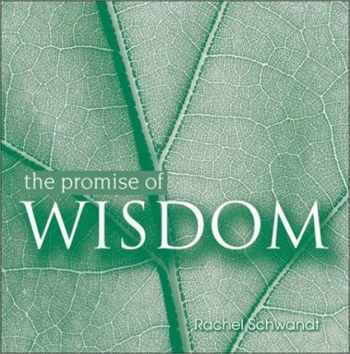 The Promise of Wisdom 9781570719820