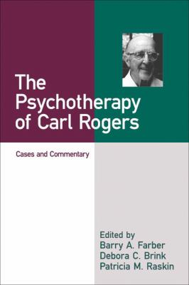 The Psychotherapy of Carl Rogers: Cases and Commentary 9781572303775