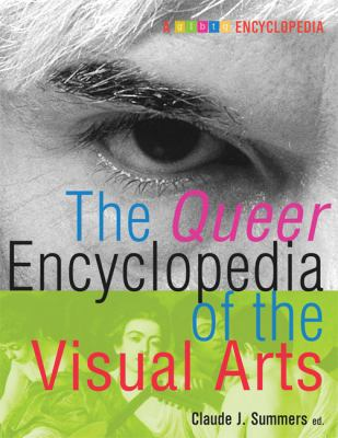 The Queer Encyclopedia of the Visual Arts 9781573441919