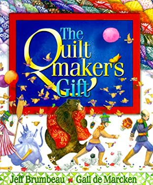 The Quiltmaker's Gift 9781570251993