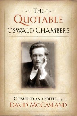 The Quotable Oswald Chambers [With CDROM] 9781572931947