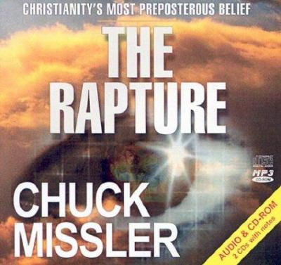 The Rapture: Christianity's Most Preposterous Belief 9781578211982