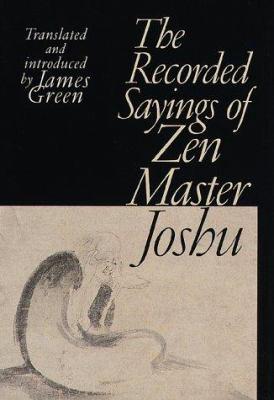 The Recorded Sayings of Zen Master Joshu 9781570624148