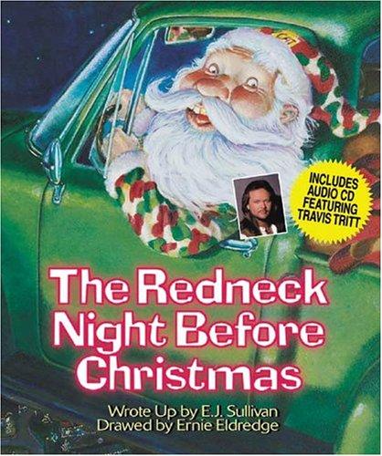 The Redneck Night Before Christmas by E. J. Sullivan, Ellen ...