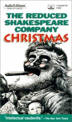 The Reduced Shakespeare Company Christmas 9781572700697