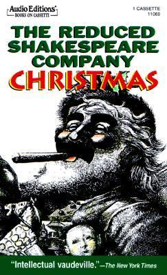 The Reduced Shakespeare Company Christmas 9781572700758