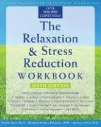 The Relaxation & Stress Reduction Workbook 9781572245495