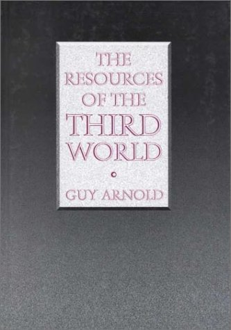 The Resources of the Third World 9781579580148