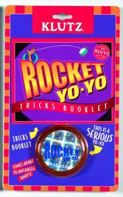 The Rocket Yo-Yo [With Yo-Yo] 9781570543005