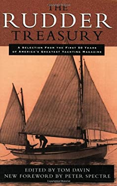 The Rudder Treasury: A Companion for Lovers of Small Craft 9781574091601