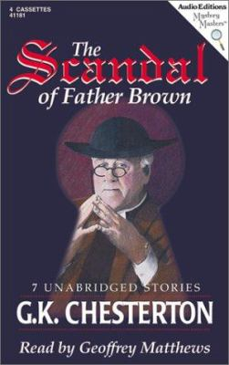 The Scandal of Father Brown: 8 Unabridged Stories 9781572701816
