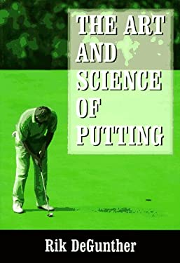 The Science of Putting 9781570280733