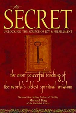 The Secret: Unlocking the Source of Joy & Fulfillment 9781571892041