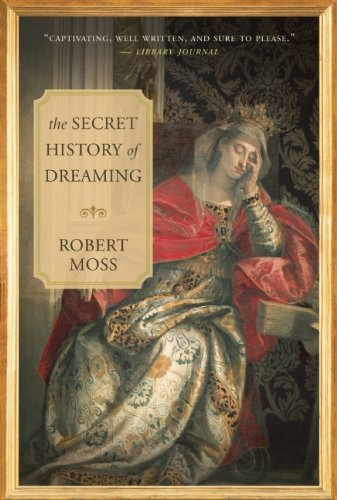 The Secret History of Dreaming 9781577319016