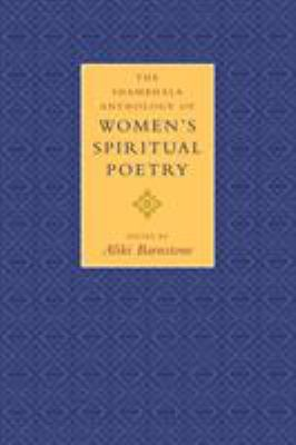The Shambhala Anthology of Women's Spiritual Poetry 9781570629754