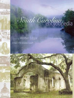 The South Carolina Encyclopedia 9781570035982