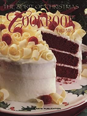 The Spirit of Christmas Cookbook Vol. 4 9781574861389