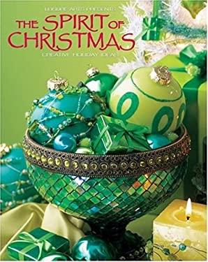 The Spirit of Christmas 9781574863628