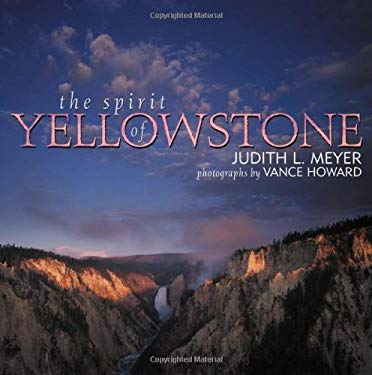 The Spirit of Yellowstone 9781570983955