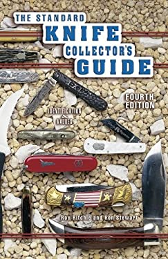 The Standard Knife Collector's Guide: Identification & Values 9781574322804