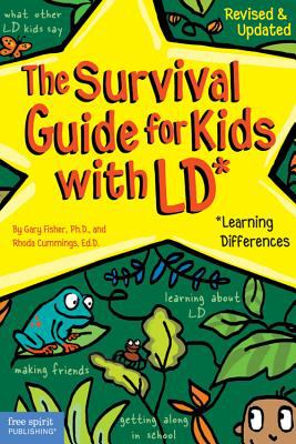 The Survival Guide for Kids with LD*: *(Learning Differences) 9781575421193