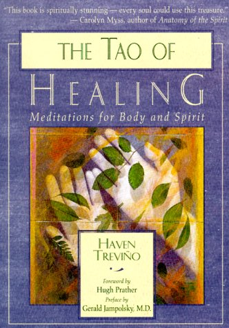 The Tao of Healing: Meditations for Body and Spirit 9781577311119