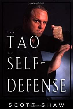 The Tao of Self-Defense 9781578631902