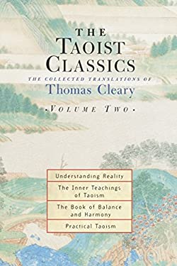 The Taoist Classics, Volume 2: The Collected Translations of Thomas Cleary 9781570629068