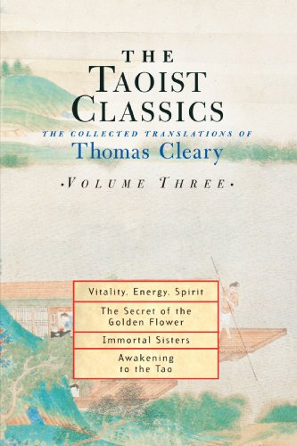 The Taoist Classics, Volume 3: The Collected Translations of Thomas Cleary 9781570629075