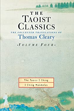 The Taoist Classics, Volume 4: The Collected Translations of Thomas Cleary 9781570629082
