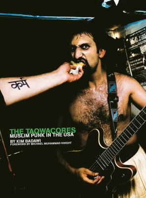 The Taqwacores: Muslim Punk in the USA 9781576875001