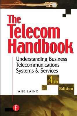 The Telecom Handbook: Understanding Telephone Systems and Services 9781578200719