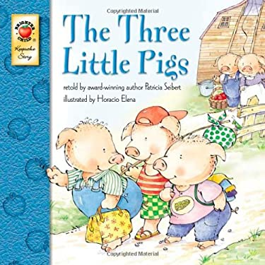 The Three Little Pigs by Patricia Seibert, McGraw-Hill ...