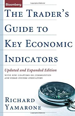 The Trader's Guide to Key Economic Indicators 9781576603017