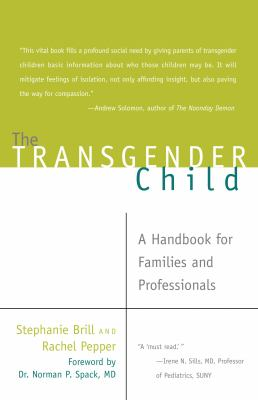 The Transgender Child: A Handbook for Families and Professionals 9781573443180