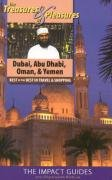 The Treasures and Pleasures of Dubai, Abu Dhabi, Oman, and Yemen: Best of the Best in Travel and Shopping 9781570232749