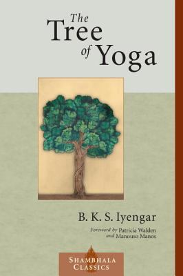 The Tree of Yoga 9781570629013