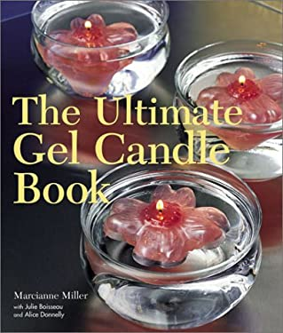 The Ultimate Gel Candle Book 9781579903572
