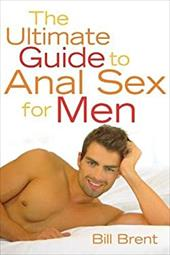 The Ultimate Guide to Anal Sex for Men 7081445