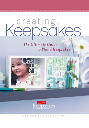 The Ultimate Guide to Photo Keepsakes 9781574866063