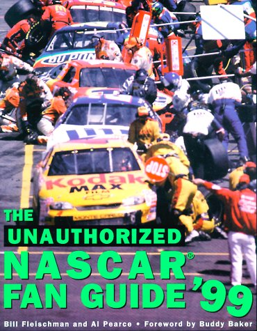 The Unauthorized NASCAR Fan Guide 9781578590933