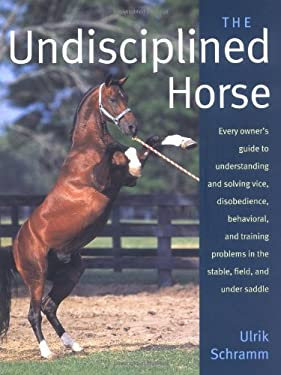 The Undisciplined Horse 9781570762512