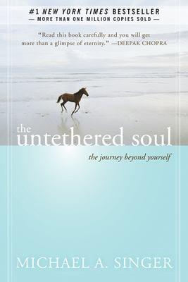 The Untethered Soul: The Journey Beyond Yourself 9781572245372