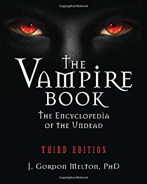The Vampire Book: The Encyclopedia of the Undead 9781578592814
