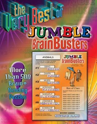The Very Best of Jumble Brainbusters: More Than 500 Brain-Bending Puzzles 9781572438453
