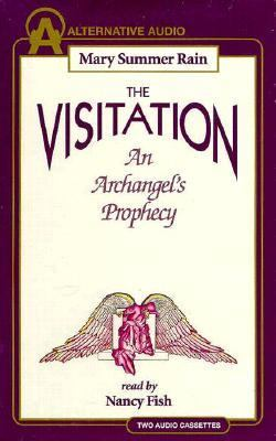 The Visitation: An Angel's Prophecy 9781574532203